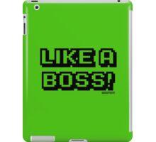 LIKE A BOSS! iPad Case/Skin