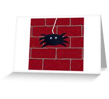 Spider Hanging Around Greeting Card