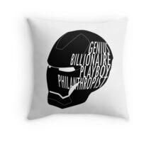Genius, Billionaire, Playboy, Philanthropist. Throw Pillow