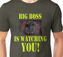 BIG BOSS IS WATCHING YOU Unisex T-Shirt