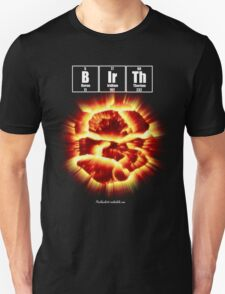 Birth T-Shirt