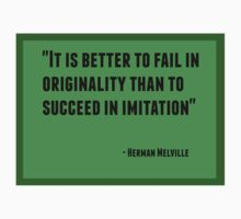 It is better to fail in originality than to succeed in imitation One Piece - Short Sleeve