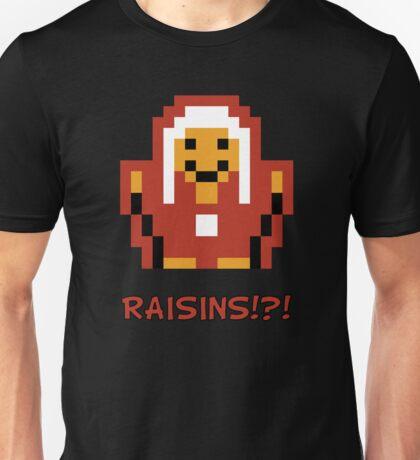RAISINS!?! Unisex T-Shirt