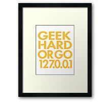 Geek Hard Framed Print