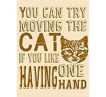 Funny Cat Poster Photographic Print