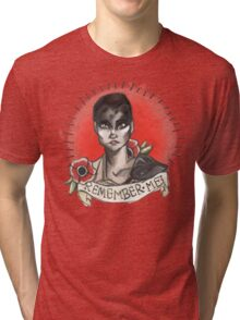 """Remember Me"" Furiosa  Tri-blend T-Shirt"