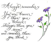 Inspirational quote calligraphy art Always remember by Melissa Goza