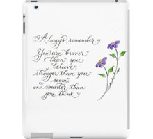 Inspirational quote calligraphy art Always remember iPad Case/Skin