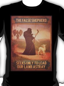 BioShock Infinite – The False Shepherd Seeks Only To Lead Our Lamb Astray Poster T-Shirt