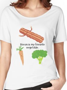 Bacon is My Favorite Vegetable Women's Relaxed Fit T-Shirt
