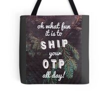 Oh What Fun it is To Ship Tote Bag