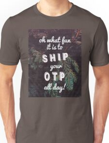 Oh What Fun it is To Ship Unisex T-Shirt