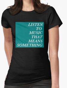MUSIC. Womens Fitted T-Shirt
