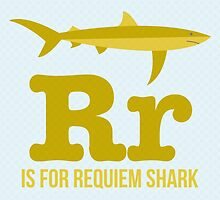 R is for Requiem Shark by Amy Huxtable