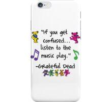 Grateful Dead Music Quote iPhone Case/Skin