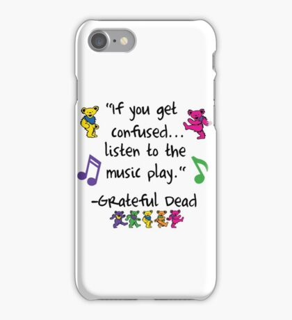 Grateful Dead Music Quote iPhone Case/Skin