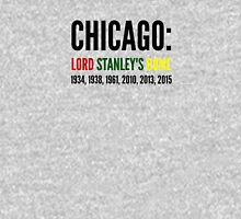 Chicago: Lord Stanley's Home (Years) Unisex T-Shirt