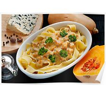 Pappardelle with Butternut Squash and Saint Agur Poster