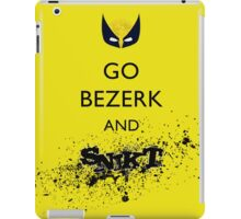 Go Bezerk and SNIKT! Print iPad Case/Skin