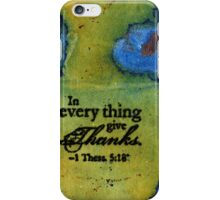 Giving Thanks iPhone Case/Skin