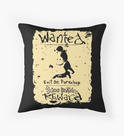 Wanted - Evil Dr. Porkchop Throw Pillow