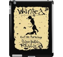 Wanted - Evil Dr. Porkchop iPad Case/Skin