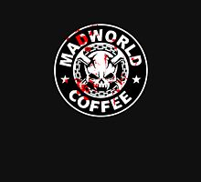 Madworld coffee (bloody) Unisex T-Shirt