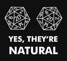 D20 Yes They're Natural Baby Tee