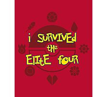 I Survived the Elite Four Photographic Print