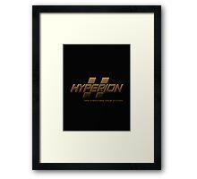 HYPERION: DIGI-STRUCTING YOUR FUTURE! (MANUFACTURER LINE) Framed Print