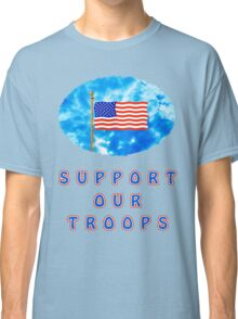 """Support Our Troops"" Patriotic T-Shirt Classic T-Shirt"