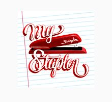 My Swingline Stapler Unisex T-Shirt