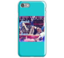 Let Your Faith Be Bigger Than Your Fear iPhone Case/Skin
