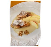 Maple Nut and Apple Strudel With Cinnamon Cream Poster