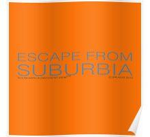 escape from suburbia Poster