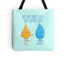 No Chemistry Tote Bag