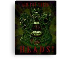 Aim For Their Heads! Canvas Print