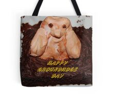 Happy Groundhogs Day Tote Bag