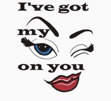 Eye On You by tewigg4