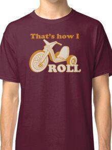 Big Wheel Funny TShirt Epic T-shirt Humor Tees Cool Tee Classic T-Shirt