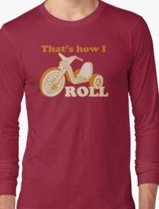 Big Wheel Funny TShirt Epic T-shirt Humor Tees Cool Tee Long Sleeve T-Shirt