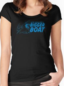 Bigger Boat Funny TShirt Epic T-shirt Humor Tees Cool Tee Women's Fitted Scoop T-Shirt