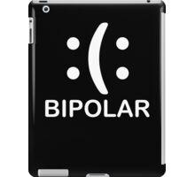 Bipolar  Emoticon Funny TShirt Epic T-shirt Humor Tees Cool Tee iPad Case/Skin