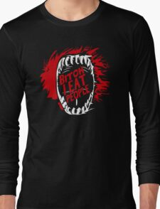 Bitch I Eat People Funny TShirt Epic T-shirt Humor Tees Cool Tee Long Sleeve T-Shirt