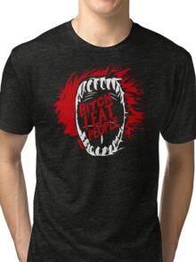Bitch I Eat People Funny TShirt Epic T-shirt Humor Tees Cool Tee Tri-blend T-Shirt