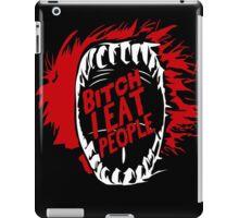 Bitch I Eat People Funny TShirt Epic T-shirt Humor Tees Cool Tee iPad Case/Skin