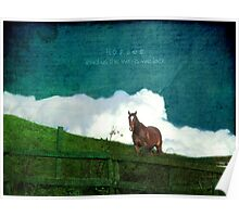 Horses lend us the wings we lack Poster