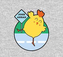 Joke Ahead Unisex T-Shirt