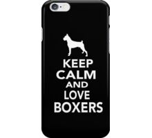 Keep calm and love boxers iPhone Case/Skin