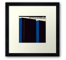 What The Hell Am I Doing Here Framed Print